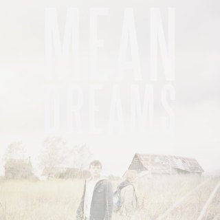 Poster of Vertical Entertainment's Mean Dreams (2017) - mean-dreams-poster01