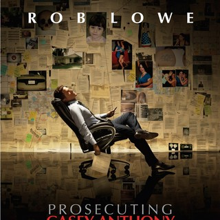 Poster of Lifetime Television's Prosecuting Casey Anthony (2013)