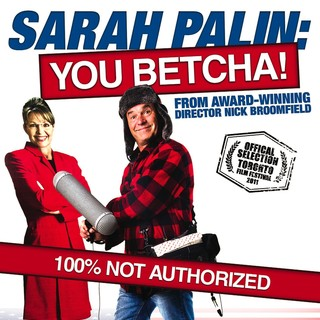 Poster of Freestyle Releasing's Sarah Palin: You Betcha! (2011)