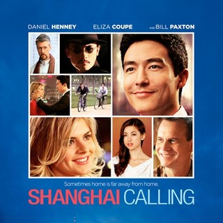 Poster of Starz Media's Shanghai Calling (2013)