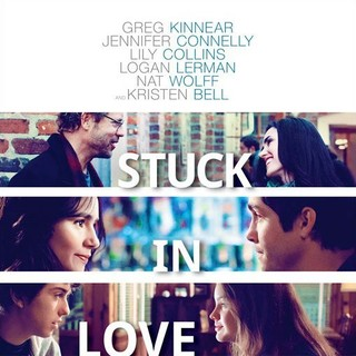 Poster of Millennium Entertainment's Stuck in Love (2013) - stuck-in-love-poster02