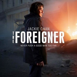 Poster of STX Entertainment's The Foreigner (2017) - the-foreigner-poster01