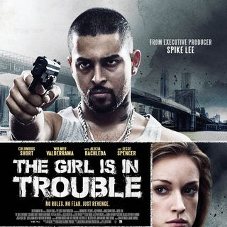 Poster of eOne Entertainment's The Girl Is in Trouble (2015) - the-girl-is-in-trouble-pstr01