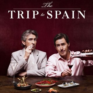 Poster of IFC Films' The Trip to Spain (2017)