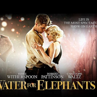 Water for Elephants - Poster of 20th Century Fox's Water for Elephants (2011)