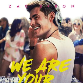 Poster of Warner Bros. Pictures' We Are Your Friends (2015) - we-are-your-friends-poster07