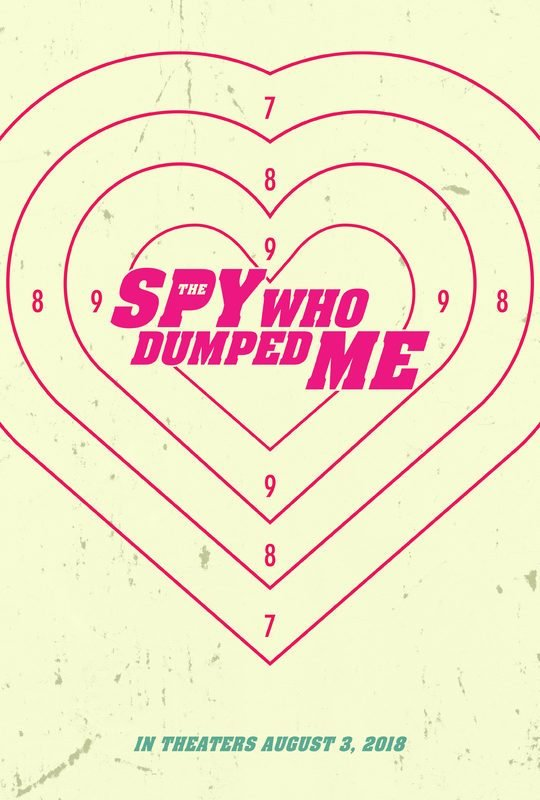 Poster of Lionsgate Films' The Spy Who Dumped Me (2018)