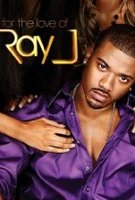 For the Love of Ray J Poster
