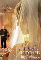 Hitched or Ditched Poster