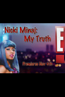 Nicki Minaj: My Truth Poster